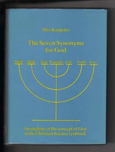 9780942958096: The Seven Synonyms for God: An analysis of the concept of God in the Christian Science textbook