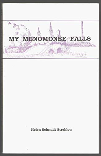 9780942961089: My Menomonee Falls