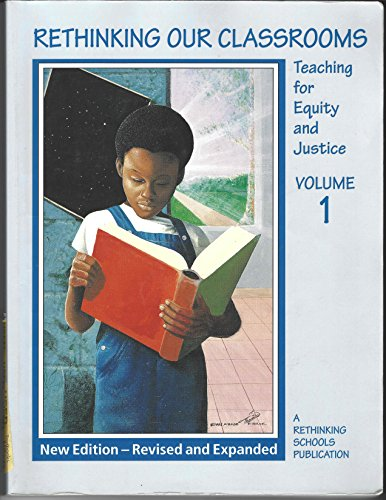 9780942961331: Rethinking Our Classrooms - Teaching for Equity and Justice