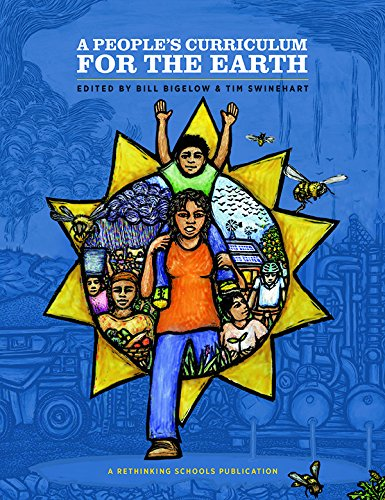 9780942961577: A People's Curriculum for the Earth: Teaching About the Environmental Crisis