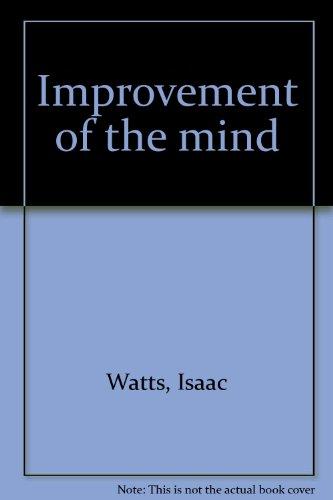 9780942969009: Improvement of the mind