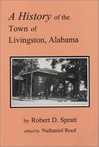 9780942979404: A History of the Town of Livingston, Alabama (Regional History Series)