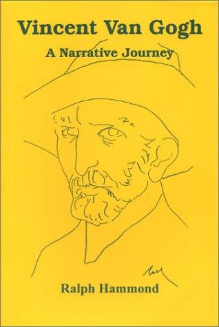 9780942979466: Vincent Van Gogh: A Narrative Journey