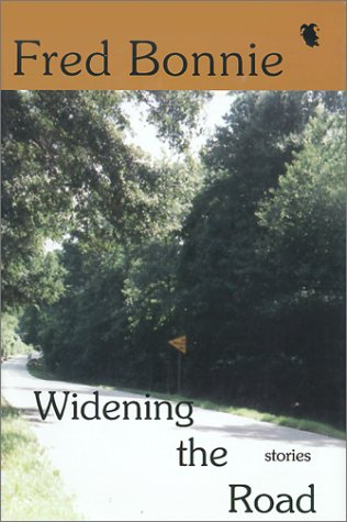 Widening the Road: Bonnie, Fred