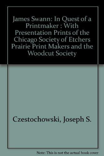 James Swann: In Quest of a Printmaker: Joseph S. Czestochowski