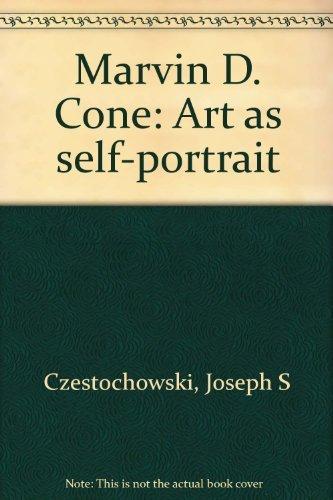 9780942982077: Marvin D. Cone: Art as self-portrait