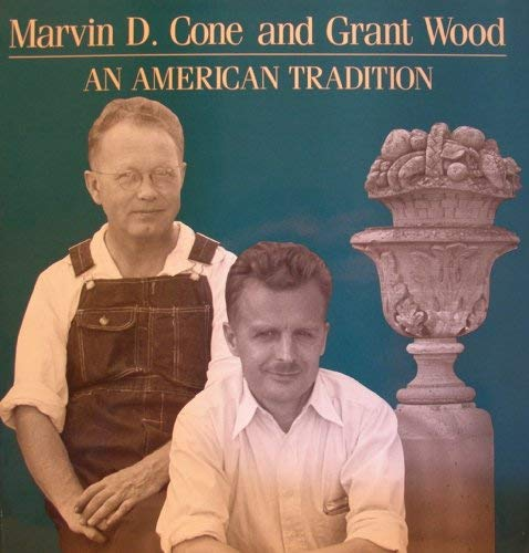 9780942982091: Marvin D. Cone and Grant Wood: An American tradition