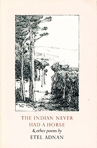 9780942996036: The Indian Never Had a Horse & Other Poems