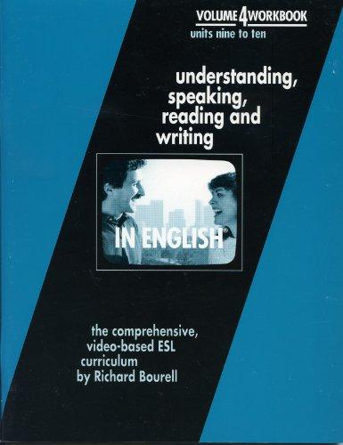 In English Volume 4, Units 9-10 Workbook (In English, Volume 4): Richard Bourell