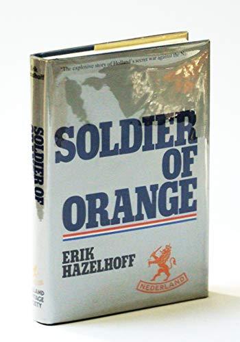 Soldier of Orange: Hazelhoff, Erik