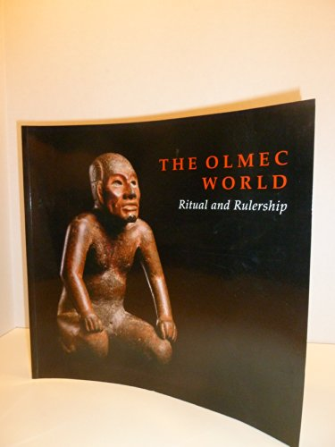 9780943012193: The Olmec World: Ritual and Rulership