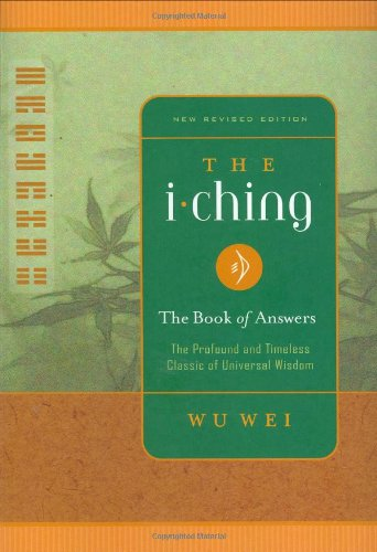 9780943015415: The I Ching: The Book of Answers