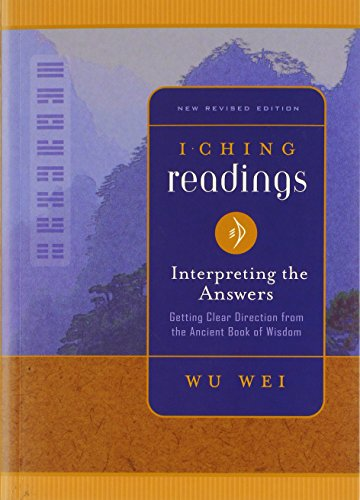 9780943015439: I Ching Readings: Interpreting the Answers