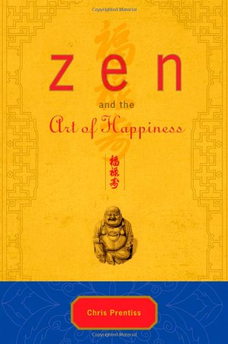 9780943015576: Zen and the Art of Happiness Deluxe Gift Edition