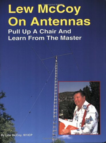 9780943016085: Lew McCoy on Antennas: Pull Up a Chair and Learn from the Master