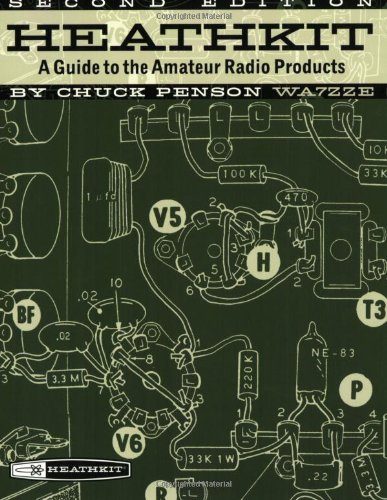9780943016238: Heathkit-A Guide to the Amateur Radio Products