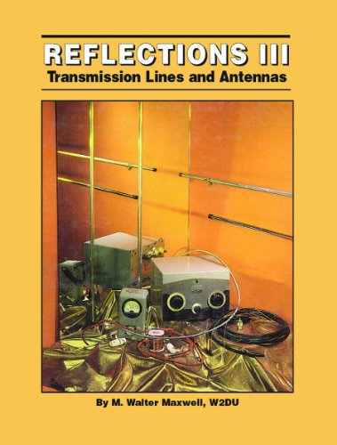 9780943016436: Reflections III Transmission Lines & Antennas