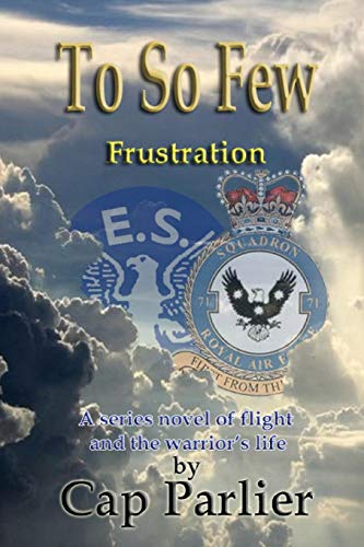 To So Few - Frustration (Paperback): Cap Parlier