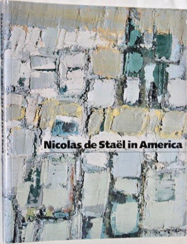 9780943044156: Nicolas de Stael in America