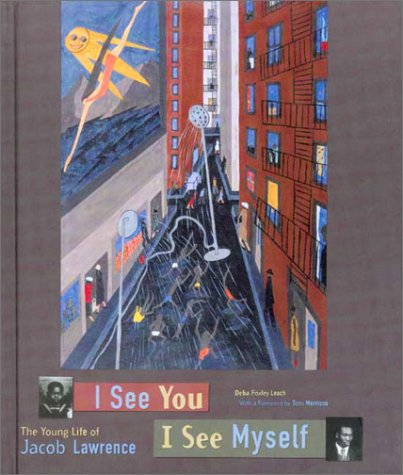 9780943044262: I See You, I See Myself: The Young Life of Jacob Lawrence