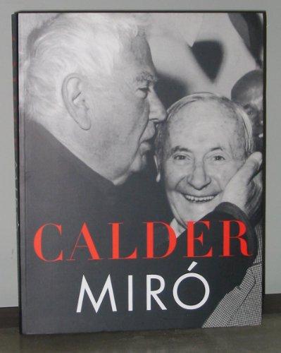 9780943044316: Calder/Miro
