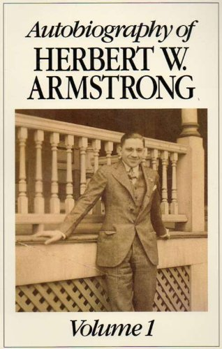 9780943053035: AUTOBIOGRAPHY OF HERBERT W. ARMSTRONG. VOLUME 1.