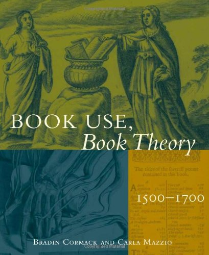 9780943056340: Book Use, Book Theory: 1500-1700