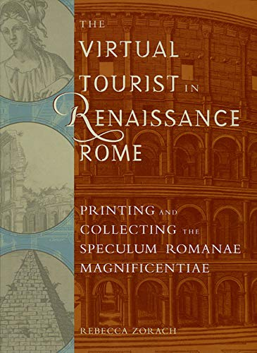 9780943056371: The Virtual Tourist in Renaissance Rome: Printing and Collecting the Speculum Romanae Magnificentiae