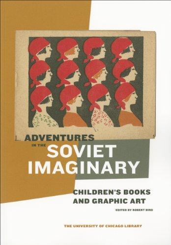 9780943056401: Adventures in the Soviet Imaginary: Soviet Children's Books and Graphic Art