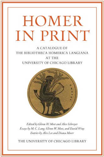 9780943056418: Homer In Print: A Catalogue of the Bibliotheca Homerica Langiana at the University of Chicago Library