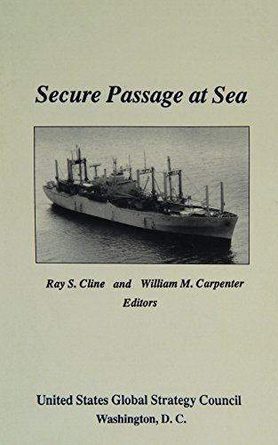 Secure Passage at Sea (0943057035) by Ray S. Cline; William M. Carpenter
