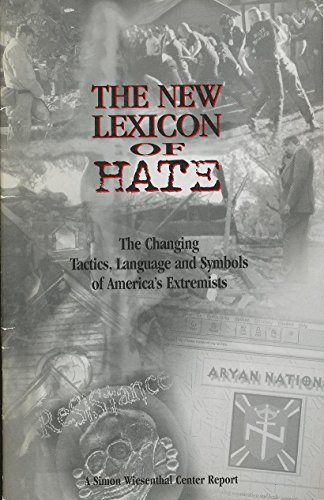 9780943058238: The New Lexicon of Hate: The Changing Tactics, Language and Symbols of America's Extremists (A Simon Wiesenthal Center Report)