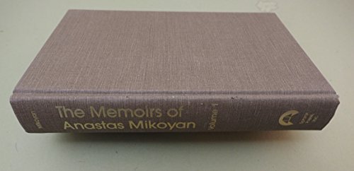 9780943071046: The Memoirs of Anastas Mikoyan, Vol. 1: The Path of Struggle