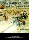 9780943087023: Cleveland County the Pride of the Promised Land: An Illustrated History