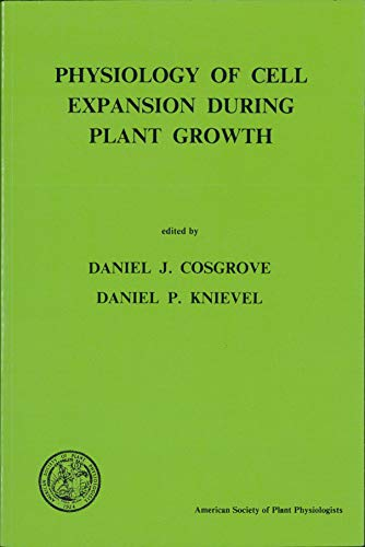 9780943088112: Physiology of Cell Expansion During Plant Growth: Proceedings of the Second Annual Pen State Symposium in Plant Physiology