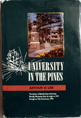 9780943090047: The university in the pines