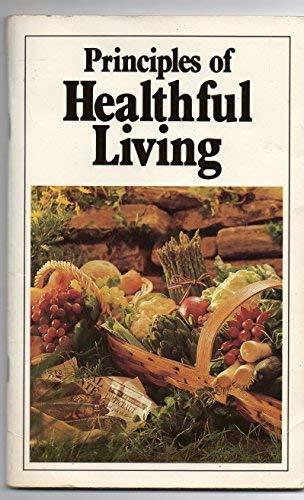 9780943093680: Principles of Healthful Living