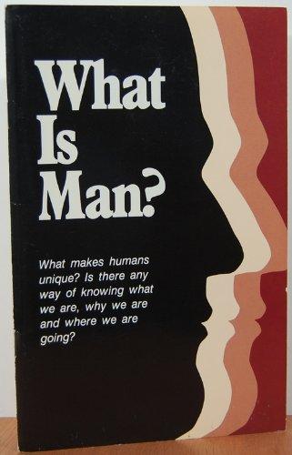 What is man?: Sedliacik, Richard H