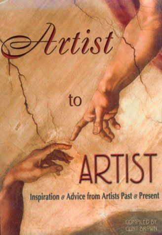 Artist to Artist: Inspiration & Advice from Artists Past & Present
