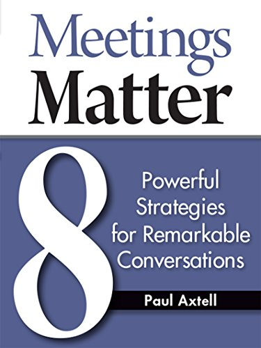 9780943097145: Meetings Matter: 8 Powerful Strategies for Remarkable Conversations
