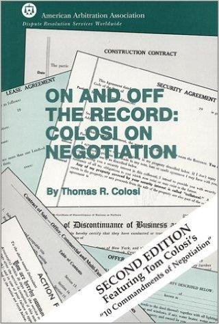 9780943101545: On and Off the Record: Colosi on Negotiaion