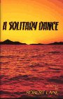 9780943104829: A Solitary Dance