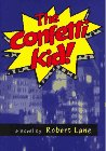 The Confetti Kid: A Novel (Lotus Book): Lane, Robert G.