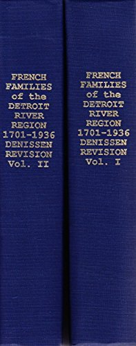 9780943112022: The Genealogy of the French Families of the Detroit River Region, 1701-1936