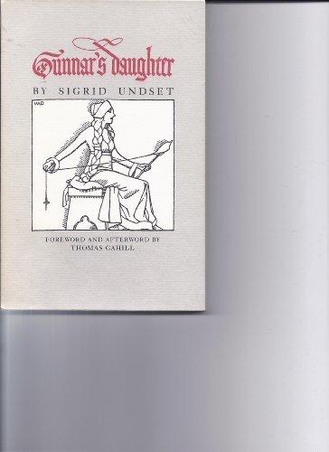 Gunnar's Daughter: Undset, Sigrid