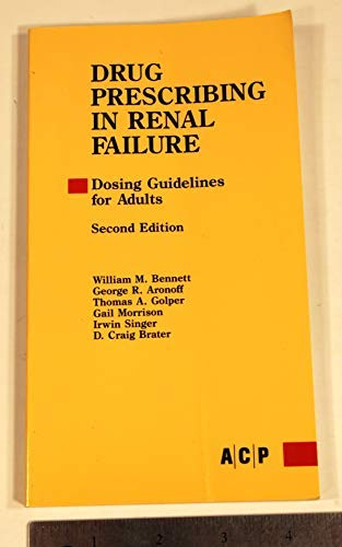9780943126166: Drug Prescribing in Renal Failure: Dosing Guidelines for Adults