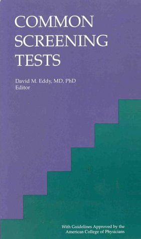Common Screening Tests: American College of Physicians, Eddy