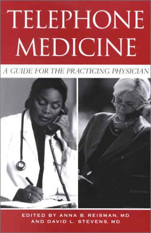 9780943126876: Telephone Medicine: A Guide for the Practicing Physician