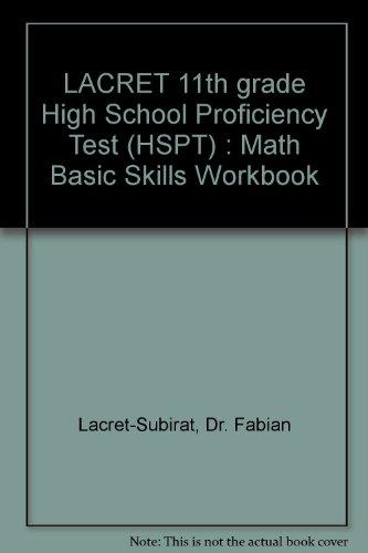 9780943144436: LACRET 11th grade High School Proficiency Test (HSPT) : Math Basic Skills Workbook