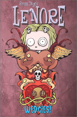 Lenore, Vol. 2: Wedgies (Issues 5-8) (v. 2)